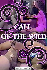 Call Of The Wild - classic porn movie - 1995