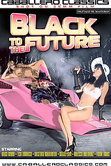 Black To The Future - classic porn film - year - 1986