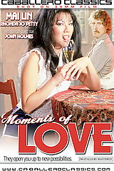 Moments Of Love - classic porn movie - 1983