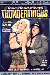 Jane Bond Meets Thunderthighs - classic porn film - year - 1988