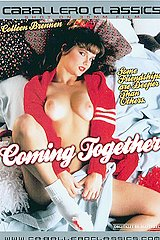 Coming Together - classic porn - 1985