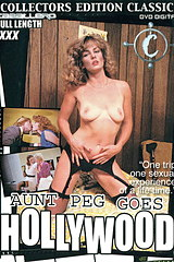 Aunt Peg Goes Hollywood - classic porn movie - 1981