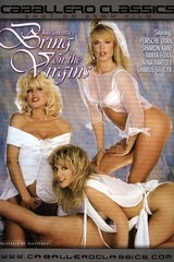 Bring on the Virgins - classic porn movie - 1989