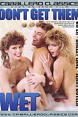 Don't Get Them Wet - classic porn movie - 1987