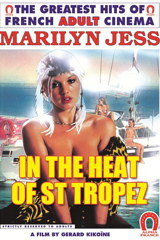In The Heat Of St Tropez - classic porn film - year - 1982
