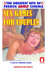 Sex Games For Couples - classic porn movie - 1977