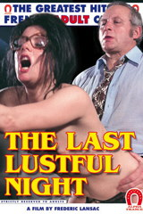 The Last Lustful Night - classic porn film - year - 1976