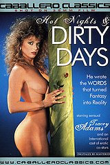 Hot Nights And Dirty Days - classic porn film - year - 1988
