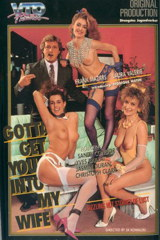 Gotta Get You Into My Wife - classic porn film - year - 1989