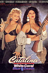 Catalina Five-0 - White Coral, Blue Death - classic porn movie - 1990
