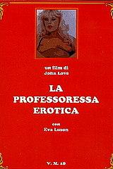 La Professoressa Erotica - classic porn movie - 1979