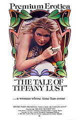 The Tale of Tiffany Lust - classic porn movie - 1981