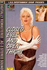 Closed Eyes and Open Thighs - classic porn film - year - 1989