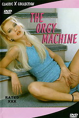 The Orgy Machine - classic porn film - year - 1972