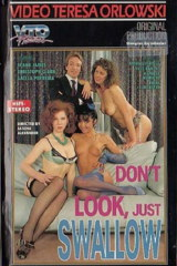Dont Look Just Swallow - classic porn film - year - 1989
