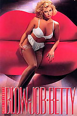 Blow Job Betty - classic porn - 1991