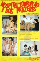 Hospital Da Corrupcao E Dos Prazeres - classic porn - 1985