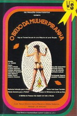 O Beijo Da Mulher Piranha - classic porn movie - 1986