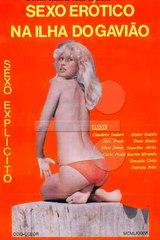 Sexo Erotico Na Ilha Do Gaviao - classic porn movie - 1986