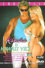 Kascha Is Hawaii Vice - classic porn movie - 1988