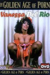 The Golden Age Of Porn: Vanessa Del Rio - classic porn movie - n/a