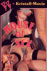 House Of Sex - classic porn film - year - 1991