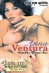 Anna Ventura — Ultra 80s Glamour Slut - classic porn movie - 1980