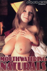 Mouthwatering Naturals - classic porn movie - 1975