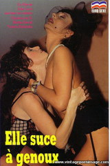 Elle Suce A Genoux - classic porn film - year - 1990