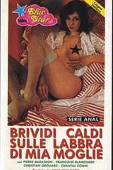 Brividi Caldi Sulle Labbra Di Mia Moglie - classic porn movie - 1986