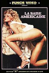 La baise américaine - classic porn film - year - 1985
