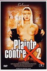 Plainte Contre X 2 - classic porn movie - 1994