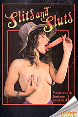 Slits And Sluts - classic porn movie - 1986