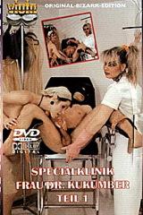Spezialklinik Frau Dr Kukumber Teil 1 - classic porn - 1992