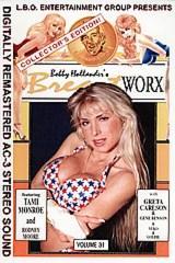 Breast Worx 31 - classic porn movie - 1992