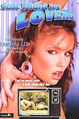 Late Night For Lovers - classic porn movie - 1989