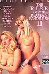 The Rise Of The Roman Empress 2 - classic porn film - year - 1990
